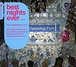 Best Nights Ever -Ibiza Opening Party