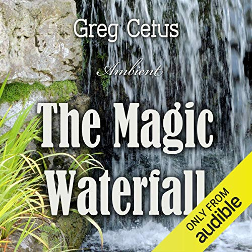 The Magic Waterfall audiobook cover art
