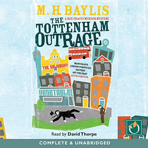 The Tottenham Outrage audiobook cover art