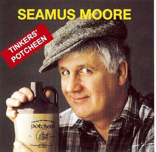 Tinkers' Potcheen [Audio CD] Seamus Moore