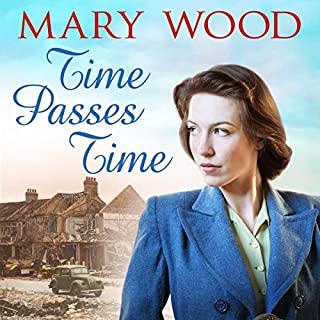 Time Passes Time     The Breckton Trilogy, Book 3              By:                                                                                                                                 Mary Wood                               Narrated by:                                                                                                                                 Annie Aldington                      Length: 11 hrs and 55 mins     11 ratings     Overall 4.5