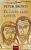 El Culto A Los santos. su desarrollo y función En El Cristianismo latino: Su desarrollo y su...
