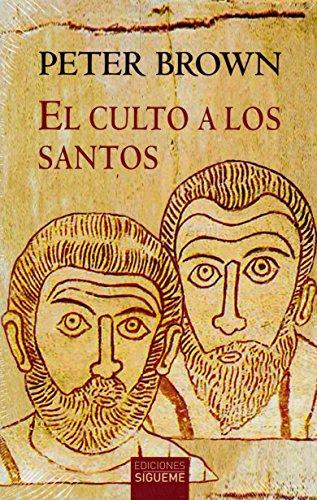 El Culto A Los santos. su desarrollo y función En El Cristianismo latino: Su desarrollo y su función en el cristianismo latino: 103 (El peso de los días)
