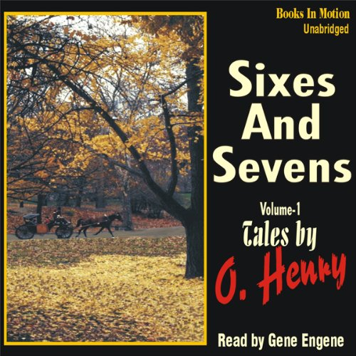 Sixes and Sevens, Volume I audiobook cover art