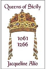 Queens of Sicily 1061-1266 (Sicilian Medieval Studies) Paperback