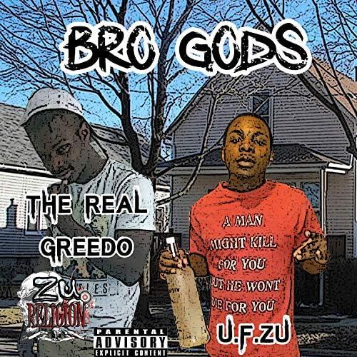 U.F. Zu & The Real Greedo