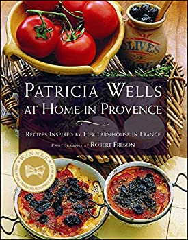 Paperback PATRICIA WELLS AT HOME IN PROVENCE: Recipes Inspired By Her Farmhouse In France Book
