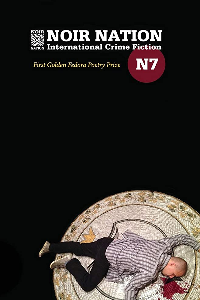 印をつける活性化する端Noir Nation No. 7: The Golden Fedora Poetry Prize Issue