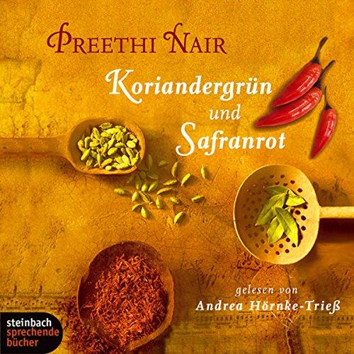 Buchseite und Rezensionen zu 'Koriandergrün und Safranrot' von  Preethi Nair