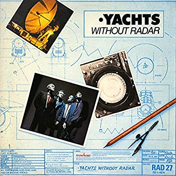 Without Radar (Expanded Edition)