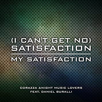 (I Can't Get No) Satisfaction/My Satisfaction
