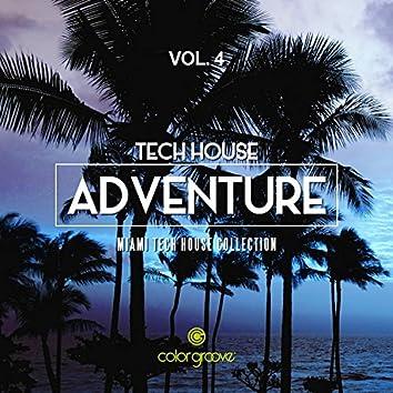 Tech House Adventure, Vol. 4 (Miami Tech House Collection)
