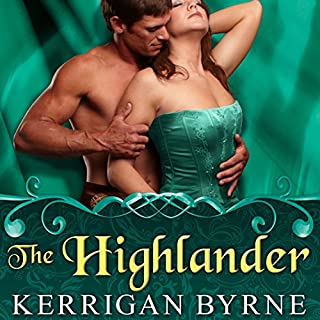 The Highlander     To Tempt a Highlander, Book 3              By:                                                                                                                                 Kerrigan Byrne                               Narrated by:                                                                                                                                 Derek Perkins                      Length: 11 hrs and 33 mins     574 ratings     Overall 4.6