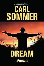 Dream / Sueña (Quest for Success/ En Busqueda Del Exito) (English and Spanish Edition)