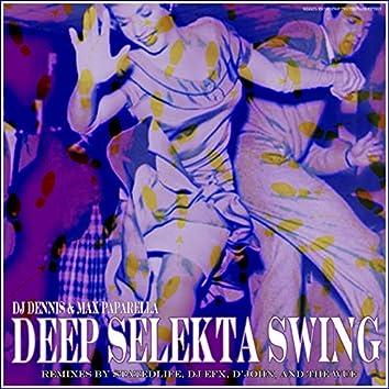 Deep Selekta Swing