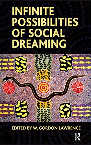 Infinite Possibilities of Social Dreaming (English Edition)