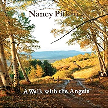 A Walk with the Angels