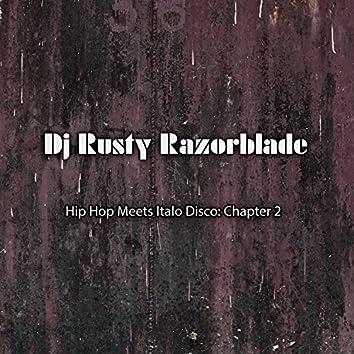 Hip Hop Meets Italo Disco: Chapter 2