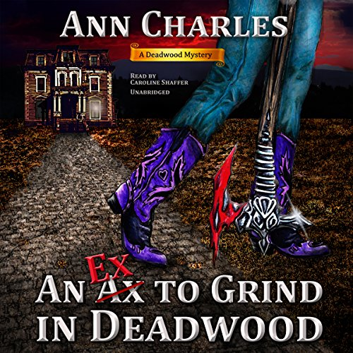 An Ex to Grind in Deadwood audiobook cover art