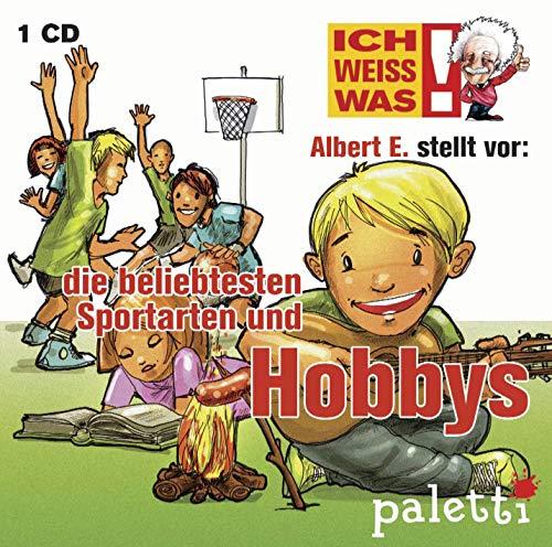 Ich weiss was! Albert E. erklärt die beliebtesten Sportarten und Hobbys Kinder Wissens CD Hörbuch