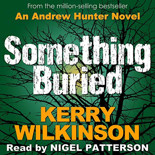 Something Buried: An Absolutely Gripping Mystery Thriller audiobook cover art