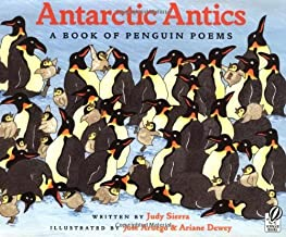 By Judy Sierra - Antarctic Antics: A Book of Penguin Poems (Reprint) (3/16/03)