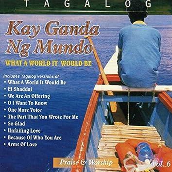 Kay Ganda Ng Mundo, Vol. 6
