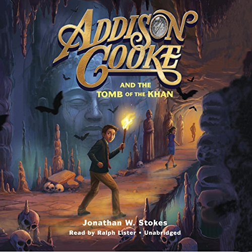 Addison Cooke and the Tomb of the Khan audiobook cover art