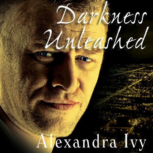 Darkness Unleashed audiobook cover art