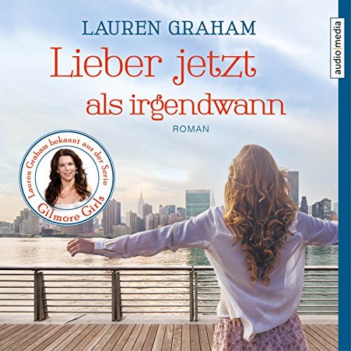 Lieber jetzt als irgendwann                   By:                                                                                                                                 Lauren Graham                               Narrated by:                                                                                                                                 Melanie Pukaß                      Length: 10 hrs and 18 mins     Not rated yet     Overall 0.0