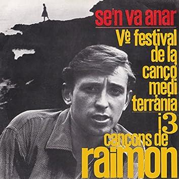 Cinquè Festival de la Cançó Mediterrània I Tres Cançons de Raimon