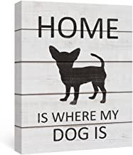 SUMGAR Canvas Wall Art Quotes and Sayings Art Prints Black and White Wall Decor for Bedroom Black Chihuahua Gift,12x16in