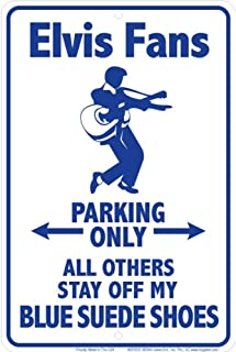 Signs 4 Fun Spseb Elvis Blue Suede, Small Parking Sign