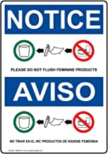 Notice Please Do Not Flush Feminine Products Bilingual OSHA Safety Label Decal, 7x5 in. Vinyl for Restrooms by ComplianceSigns