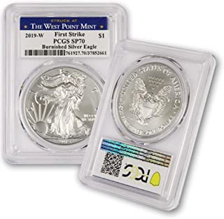 2019 W Burnished American Silver Eagle $1 SP70 PCGS First Strike - Struck At The West Point Mint