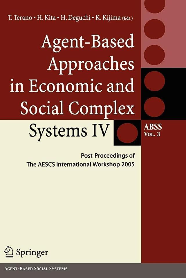 プレゼンター機知に富んだ出席するAgent-Based Approaches in Economic and Social Comp: Post Proceedings of The AESCS International Worksh (Agent-Based Social Systems)