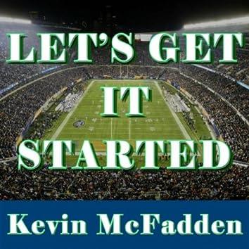 Let's Get It Started