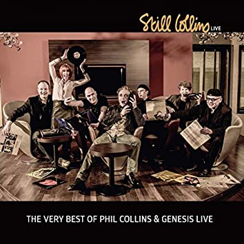 The very Best of Phil Collins & Genesis Live (A tribute concert event)