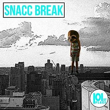 Snacc Break