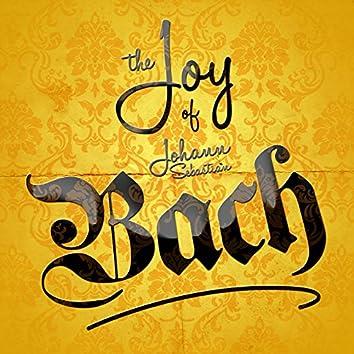 The Joy of Johann Sebastian Bach