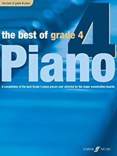The Best of Grade 4 Piano: A Compilation of the Best Grade 4 (Early Intermediate) Pieces Ever (Faber Edition: Best of Grade Series)