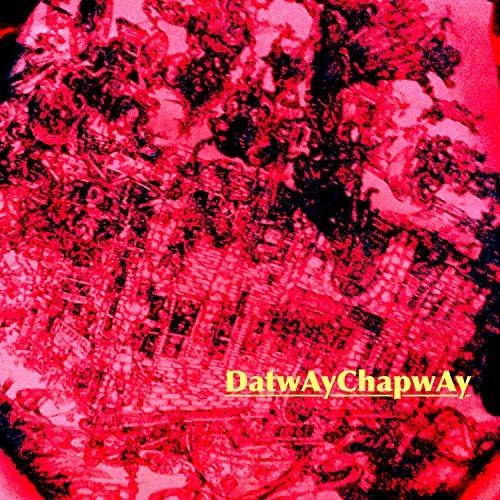 DatwayChapway