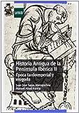 Historia antigua de la península ibérica II. Época tardoimperial y visigoda (GRADO)