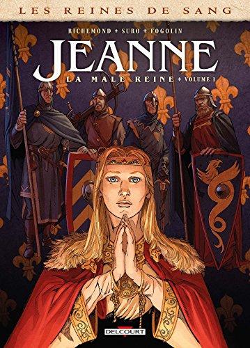 Les Reines de sang - Jeanne, la Mâle Reine T01
