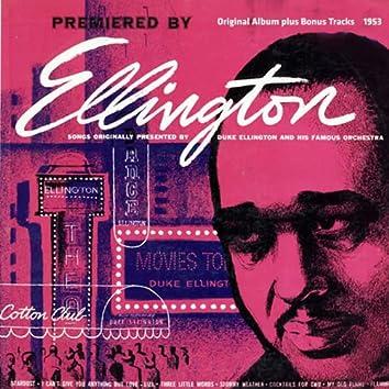 Premiered By Ellington (Original Album Plus Bonus Tracks 1953)