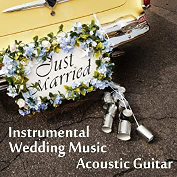 Instrumental Wedding Music - Acoustic Guitar
