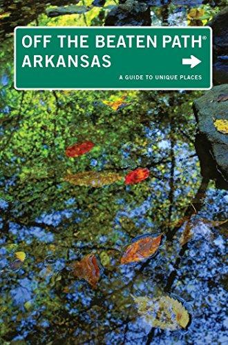 Arkansas Off the Beaten Path®: A Guide to Unique Places (Off the Beaten Path Series Book 9) (English Edition)