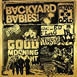 Songtexte von Backyard Babies - Sliver and Gold