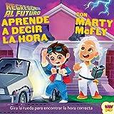 REGRESO AL FUTURO. Aprende a decir la hora con Marty McFLy: 2 (Baby Pop)