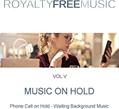 Music on Hold (MOH): Royalty Free Music, Vol. 5